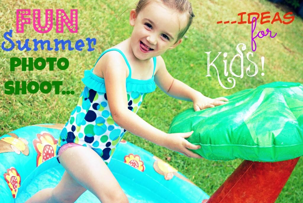 dbc273515d6 Fun Summer Kids Photo Shoot Ideas!