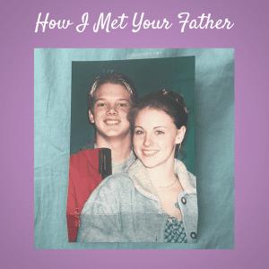BrandiHow I Met Your Father