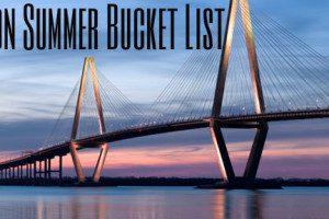Charleston Summer Bucket List