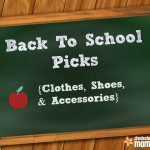 Back to School Picks {Clothes, Shoes, & Accessories}