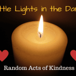 Little Lights in the Dark {Random Acts of Kindness}