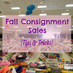 Fall Consignment Sales {Tips & Tricks}