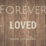 Forever Loved Wall {Infant and Pregnancy Loss Awareness}