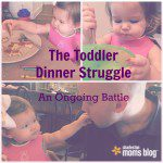 The Toddler Dinner Struggle