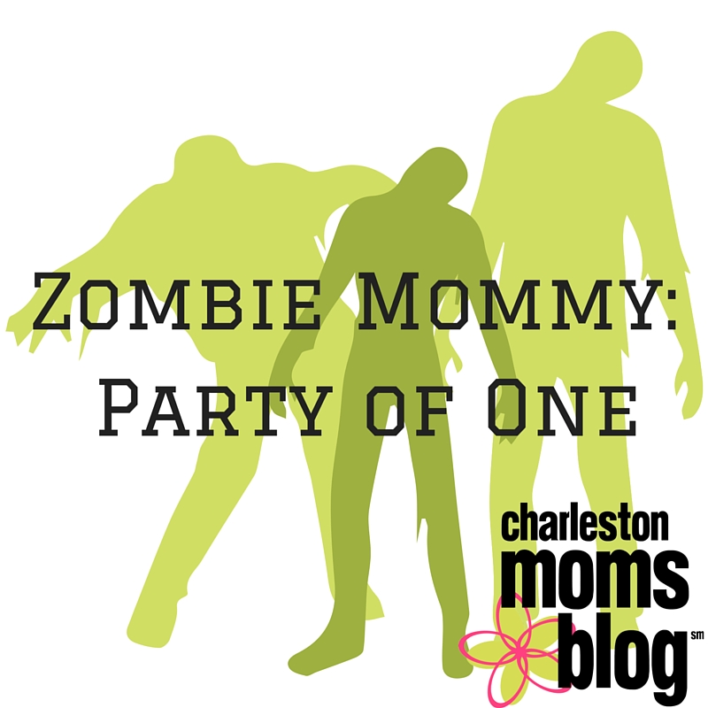Zombie Mommy Party Of One