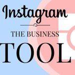 Instagram: The Business Tool