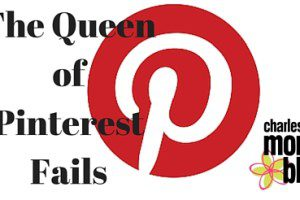 The Queen of Pinterest Fails