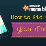How to KidProof Your iPhone