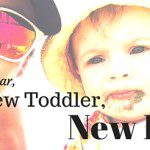 New Year, New Toddler, New Plan
