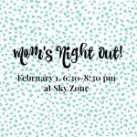 Mom's Night Out at Sky Zone {Tickets on Sale Now!}