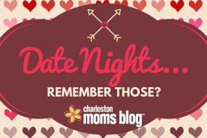 Date Nights...