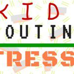 Kids + Routines = STRESS!!