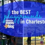 A Charleston Mom's Guide to the Best Local Playgrounds
