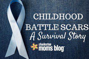 CHILDHOOD BATTLE SCARS_