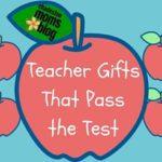 Teacher Gifts That Pass the Test