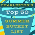 Charleston Summer Bucket List {50+ Ideas for Fun with Kids}
