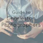 Guide to Charleston Photographers
