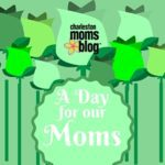 A Day for our Moms