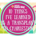 10 Things I've Learned as a Transplant to CHS