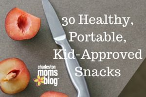 30 Healthy,Portable,Kid-ApprovedSnacks