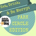 Eat, Drink, Be Merry: Park Circle Edition
