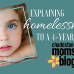 Explaining Homelessness to a Four Year Old