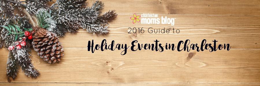 Holiday Events Charleston