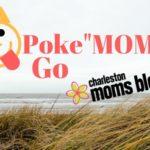 "Poke""Mom"" Go"