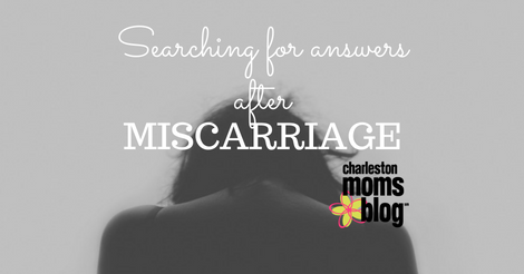 searching for answers after miscarriage