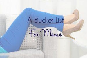 bucket-list-moms