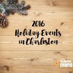 2016 Ultimate Guide to Holiday Events in Charleston