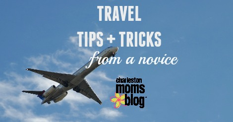 travel-tips-tricks-from-a-novice