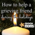 How To Help A Grieving Friend During The Holidays