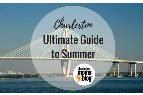 Your Ultimate Guide to Summer in Charleston