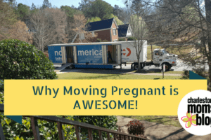 Why Moving Pregnant is AWESOME!