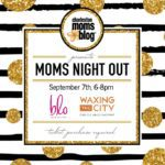 Moms Night Out with Blo Blow Dry Bar and Waxing the City