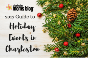 2017 Guide to Holiday Events in Charleston