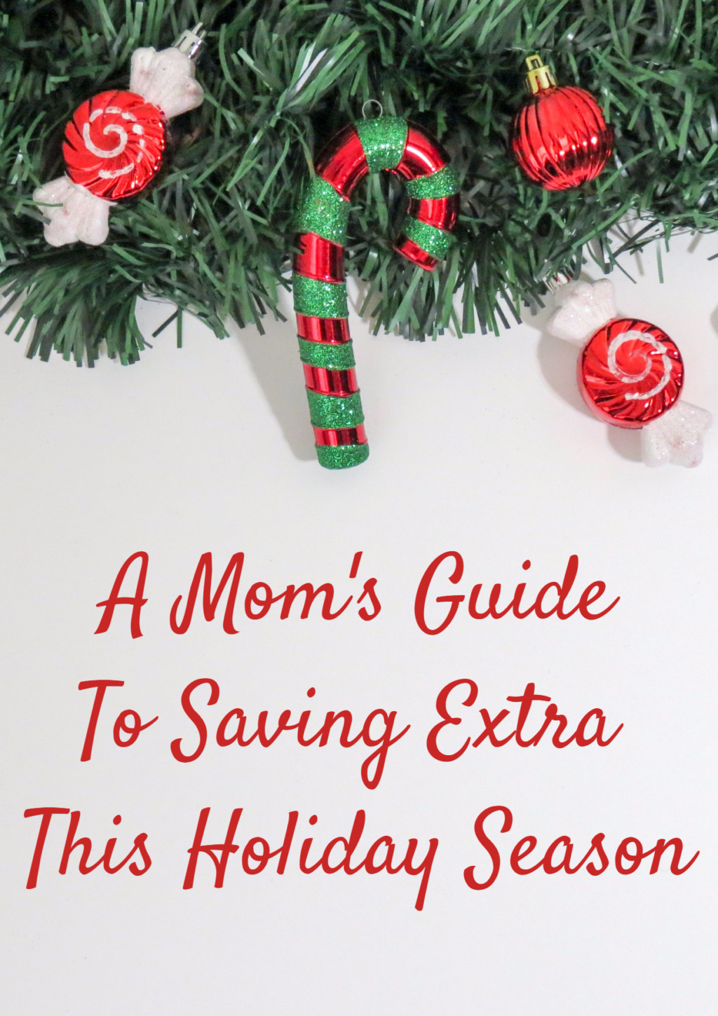 A Mom's Guide To Saving Extra This Holiday Season