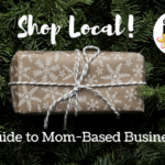 Shopping Local This Holiday Season; A Guide to Mom-Based Businesses