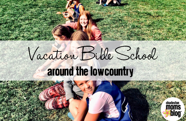 Vacation Bible School Schedules in the Charleston Area