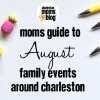 moms guide to August events guide (1)